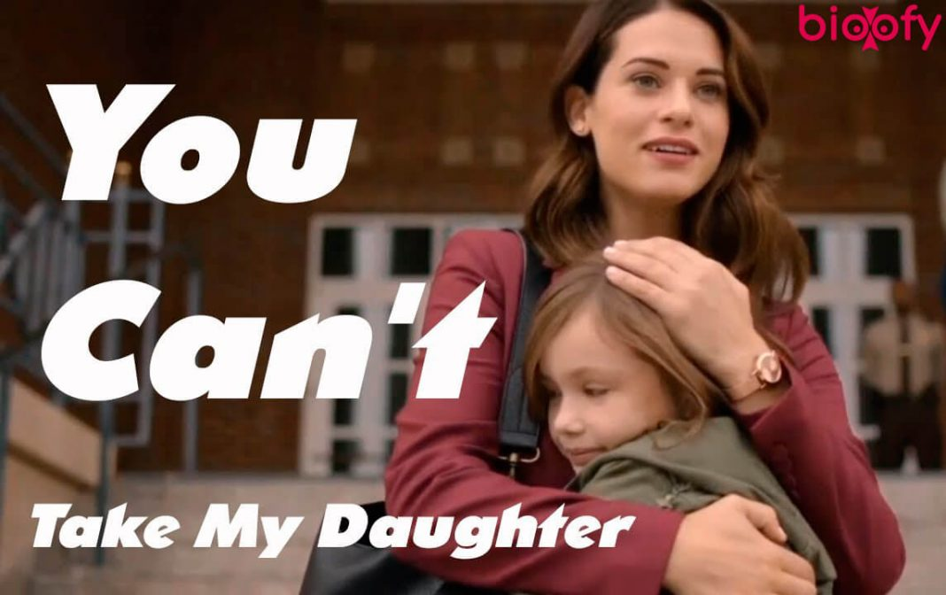 You Can't Take My Daughter