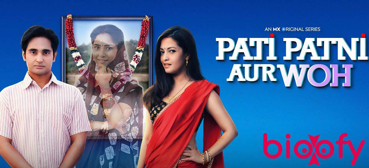 Pati Patni Aur Woh Cast & Crew, Roles, Story 2020